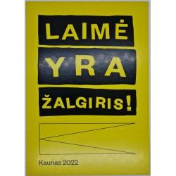 Kaunas 2022 Laimės diena