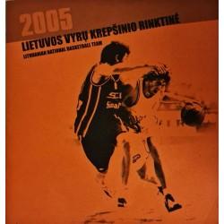 2005 Lietuvos vyrų...