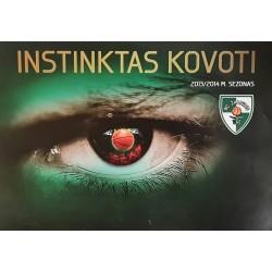 2013 - 2014 Instinktas kovoti