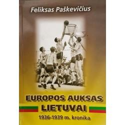 Europos auksas Lietuvai