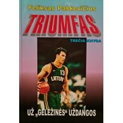 """Triumfas - už """"geležinės""""..."""