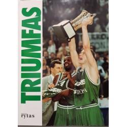 """1999 Triumfas """"Žalgirio""""..."""